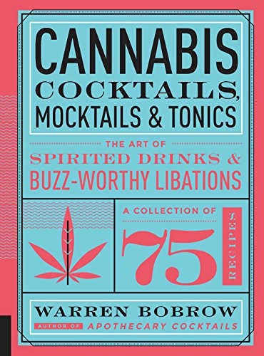Book - Cannabis Cocktails, Mocktails, and Tonics
