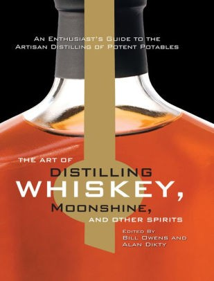 Book - The Art of Distillery Whiskey and Other Spirits