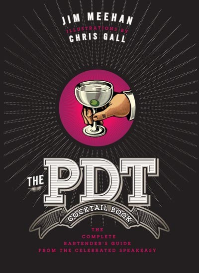 Book - PDT Cocktail Book: The Complete Bartender's Guide from the Celebrated Speakeasy Image