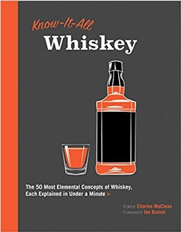 Book - Know it All: Whiskey: The 50 Most Elemental Concepts of Whiskey