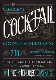 Book - Craft Cocktail Compendium: 200 Recipes