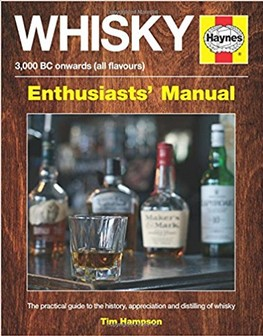 Book - Whiskey: Enthusiasts' Manual - 3000 BC onwards