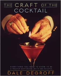 Book - Craft of the Cocktail: Everything You Need to Know to Be a Master Bartender, with 500 Recipes